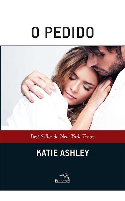 O Pedido - Katie Ashley