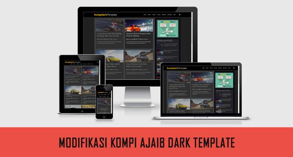 Download Modifikasi Kompi Ajaib Dark Template Responsive