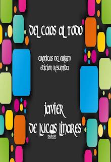 https://www.bubok.es/libros/255605/DEL-CAOS-AL-TODO