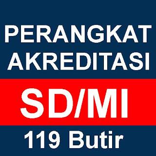 Perangkat Akreditasi SD MI Terbaru 119 butir