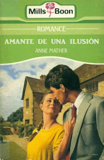 Anne Mather - Amante De Una Ilusión