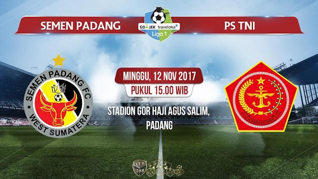Prediksi Bola : Semen Padang Vs PS TNI , Minggu 12 November 2017 Pukul 15.00 WIB