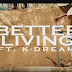 Video: Shady Moderino -Better Living ft K-Dream