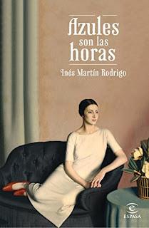 """""""Azules son las horas"""" - Inés Martín Rodrigo"""