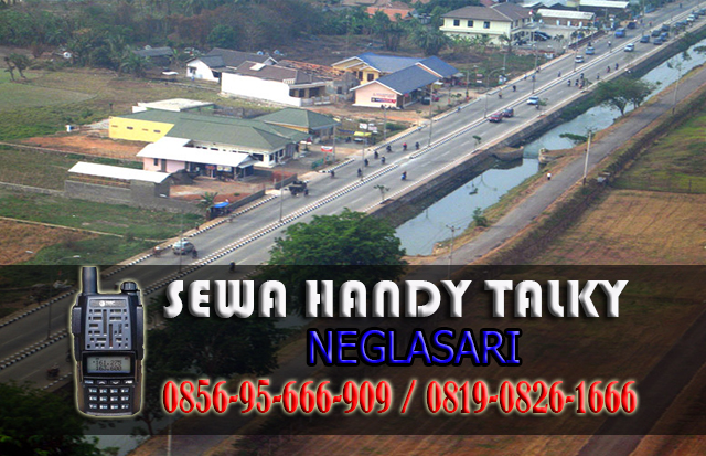 Pusat Sewa HT Neglasari  Pusat Rental Handy Talky Area Neglasari