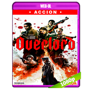 Operación Overlord (2018) WEB-DL 1080p Audio Dual Latino-Ingles
