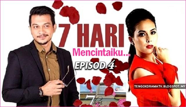 Drama 7 Hari Mencintaiku – Episod 4