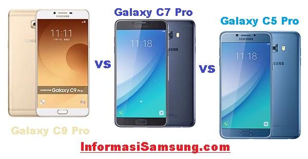 Perbandingan 3 Samsung Galaxy C series (C5 Pro vs C7 Pro vs C9 Pro)