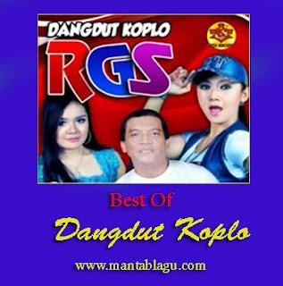 Kumpulan Lagu Dangdut Koplo RGS Mp3 Terbaru 2017 Paling Top