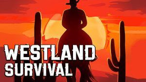 Westland Survival Mod Apk Data Free Shopping for Android Terbaru