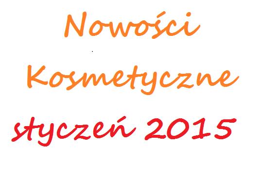 Nowości kosmetyczne styczeń 2014