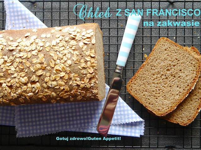 Chleb z San Francisco na zakwasie - Czytaj więcej »