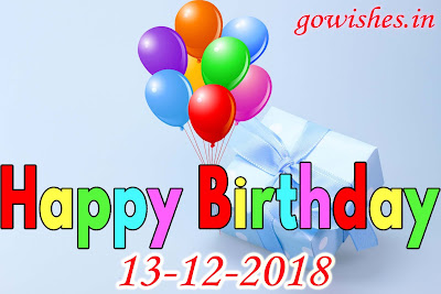 Happy Birth day wishes Image wallpaperToday 13-12-2018