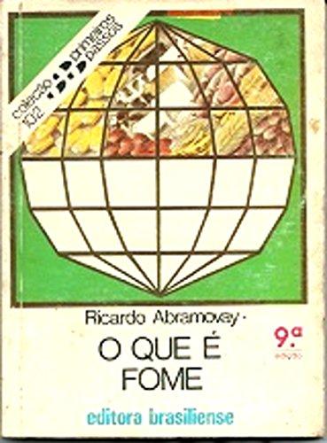 O que é fome Ricardo Abramovay