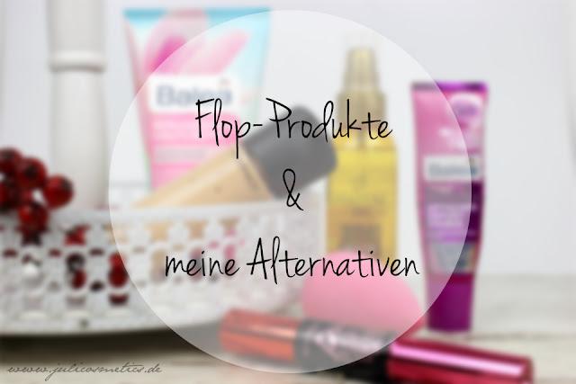 Flop-Produkte-und-meine-Alternativen
