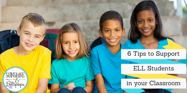 Do you have English Language Learners in your classroom? If you do...you will want to take a look at this post and discover 6 easy and fun tips to support your ELL students. I am sure you will LOVE #1! Visit Sunshine and Lollipops' Blog and read all about it!