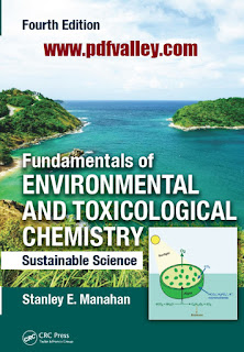 Environmental and Toxicological Chemistry Sustainable Science 4th Edition by Stanley E Manahan