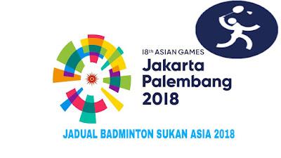 Jadual dan Keputusan Badminton Sukan Asia 2018
