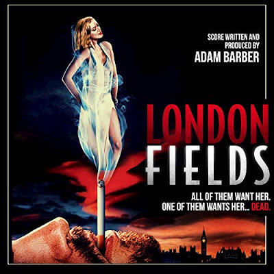 London Fields Soundtrack Adam Barber