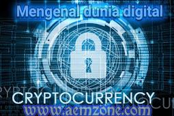 Mengenal apa itu Cryptocurrency (Mata uang digital)
