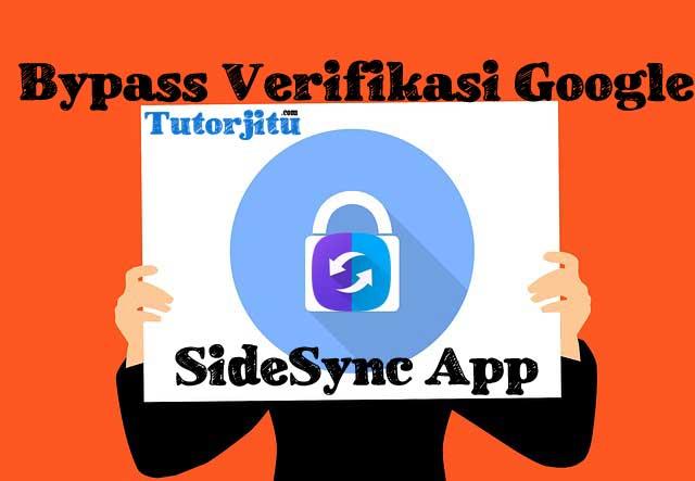 Cara bypass verifikasi google di smartphone