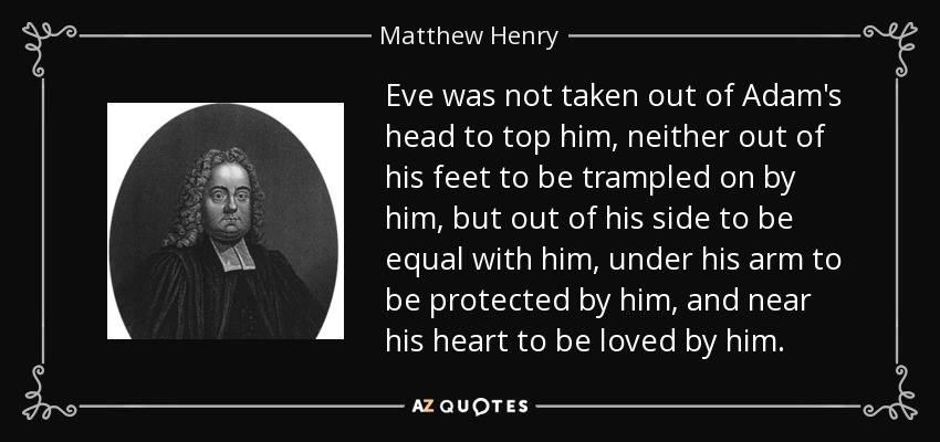 Matthew Henrys Famous Quote On Adam And Eve