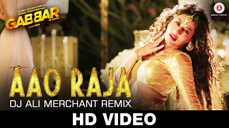 Aao Raja Dj Ali Merchant Remix Gabbar Is Back Latest Hindi Songs 2016 Chitrangada Singh