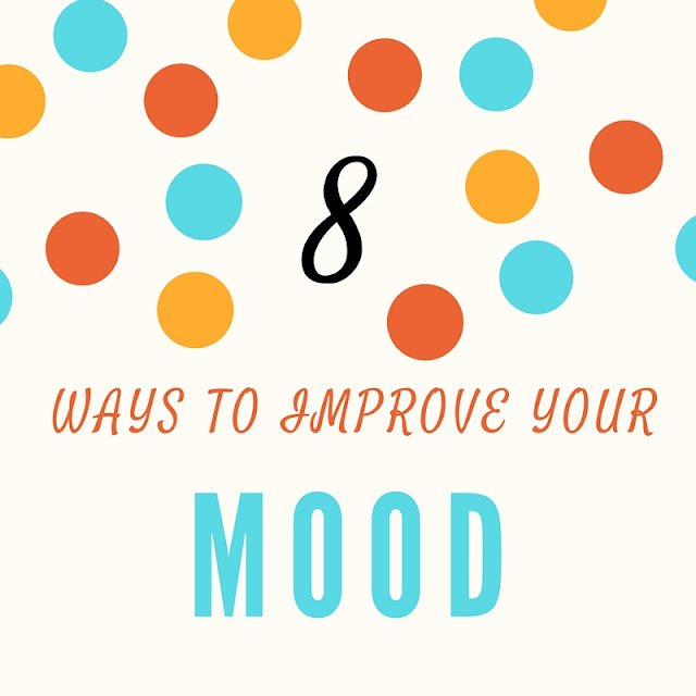 8 Ways To Improve Your Mood