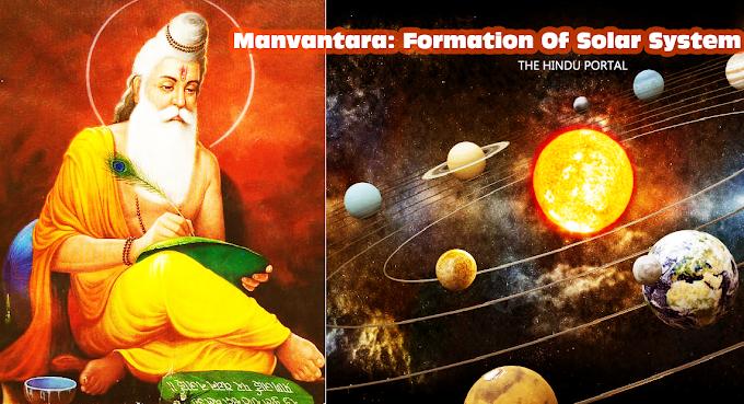 Manvantara: Formation Of Solar System