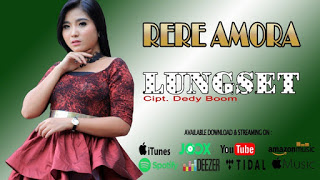 Rere Amora - Lungset Mp3