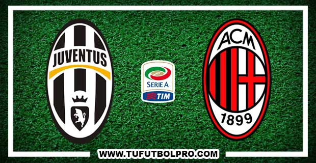Ver Juventus vs Milan EN VIVO Por Internet Hoy 10 de Marzo 2017