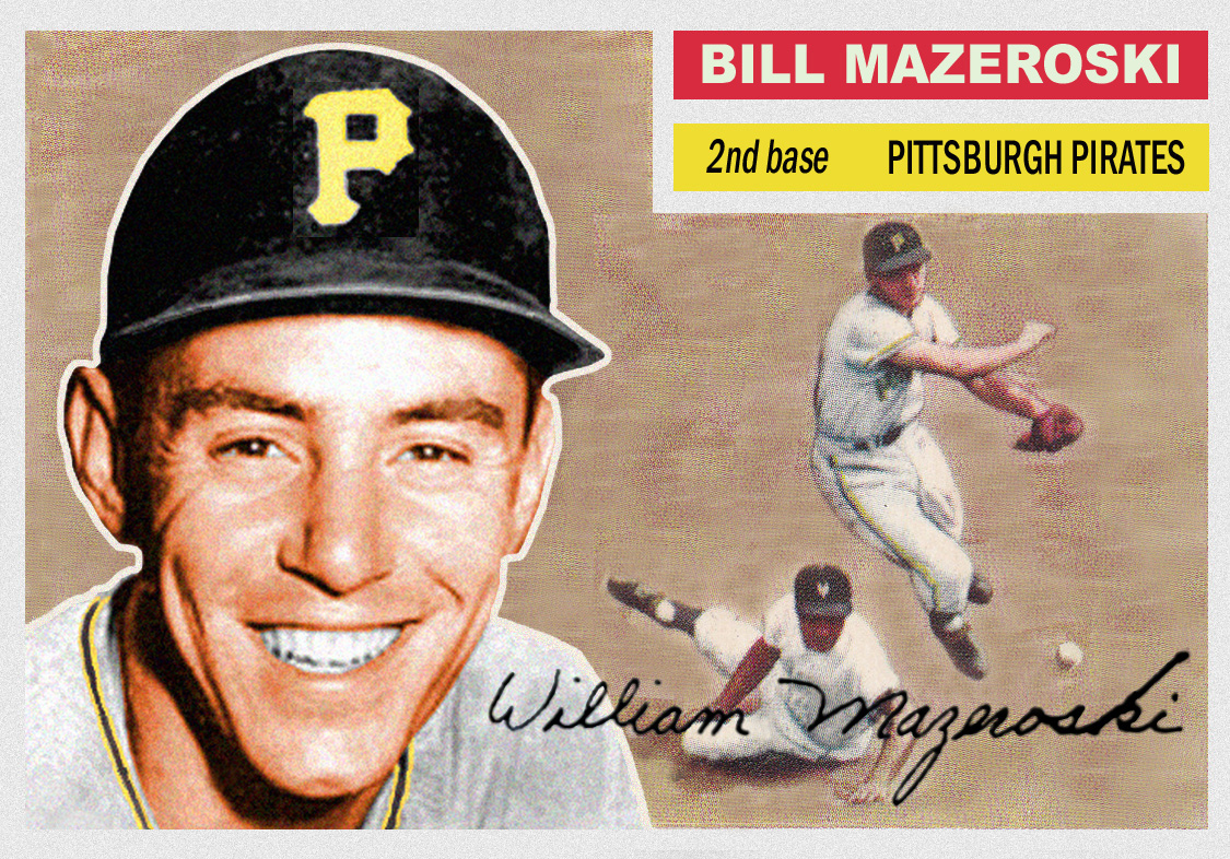 Bob Lemkes Blog If Bill Mazeroski Had A 1956 Topps Card