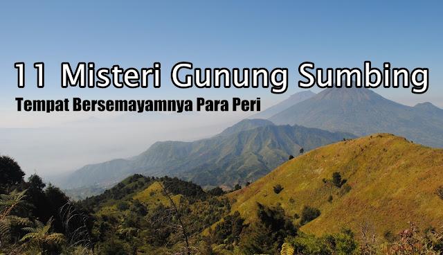 11 misteri gunung sumbing