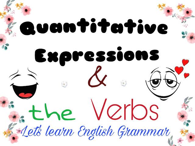 Quantitative Expressions & Verbs