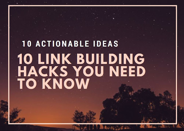 10 Link Building Hacks You Need to Know