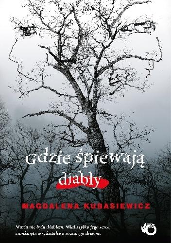 ecca74dcefcaa Magdalena Kubasiewicz - Gdzie śpiewają diabły - BlogHub.pl