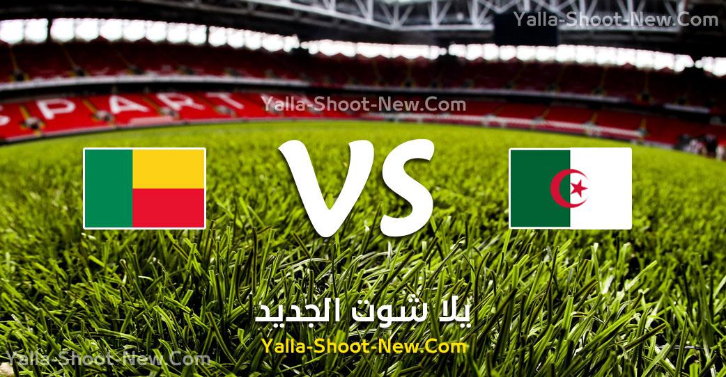 yalla shoot مباراة الجزائر وبنين