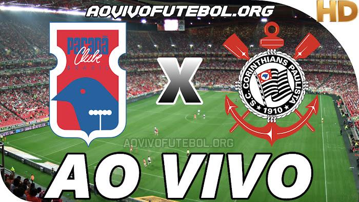 Assistir Paraná x Corinthians Ao Vivo HD