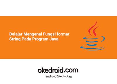 Belajar Mengenal Membuat Menggunakan Contoh  Method Fungsi format() Class String Pada Program Java