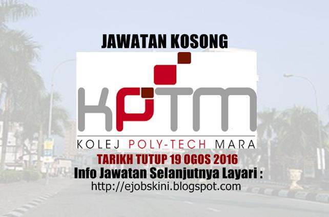 jawatan kosong di kolej poly-tech mara (kptm) ogos 2016