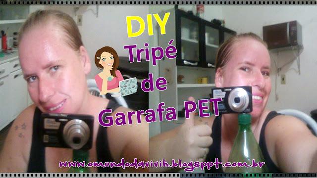 DIY - Tripé de Garrafa Pet
