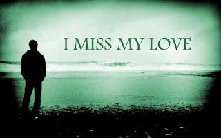 i miss my love