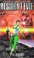 Resident Evil 2: Vịnh Caliban