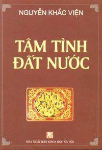 Tâm Tình Đất Nước - Nguyễn Khắc Viện