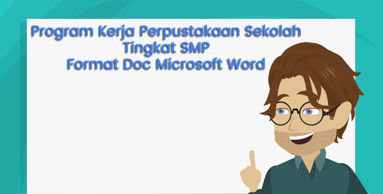 Program Kerja Perpustakaan Sekolah SMP Format Doc Microsoft Word