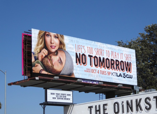 No Tomorrow season 1 billboard