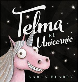selección cuentos infantiles día del libro 2018 telma el unicornio autoestima
