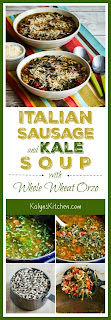Italian Sausage and Kale Soup Recipe with Whole Wheat Orzo found on KalynsKitchen.com