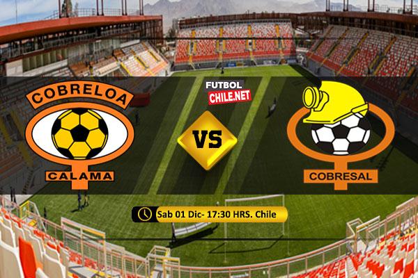 Mira Cobreloa vs Cobresal en vivo y online por la Final Vuelta de la Liguilla Ascenso