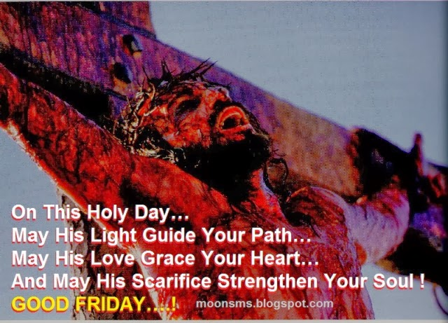 Good Friday sms text messages wishes Quotes English Hindi with Greetings Scrap Graphic Jesus gif animated images picture HD wallpaper